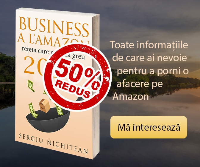 "eBook-ul ""Business a l'Amazon - rețeta care nu pică greu"""