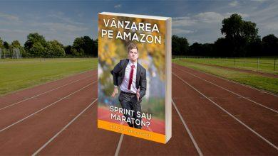"""Photo of Cartea în format electronic """"Vânzarea pe Amazon – Sprint sau Maraton?"""" este disponibilă din acest moment!"""