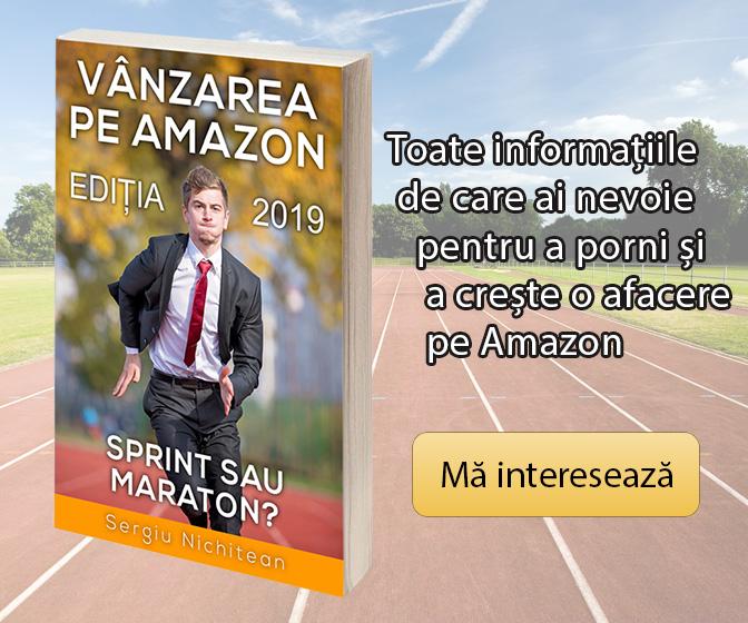"""cartea """"Vânzarea pe Amazon - Sprint sau Maraton?"""" de Sergiu Nichitean"""
